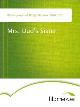 Mrs. Dud's Sister