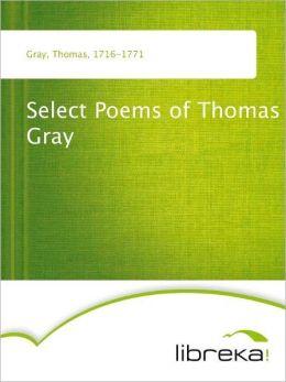 Select Poems of Thomas Gray