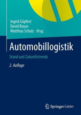 Automobillogistik: Stand und Zukunftstrends