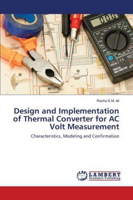 Design And Implementation Of Thermal Converter For Ac Volt Measurement