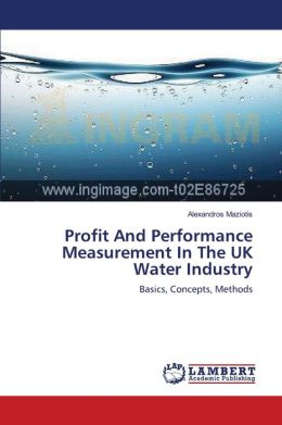 Profit And Performance Measurement In The UK Water Industry