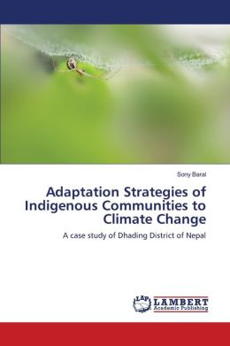 Adaptation Strategies Of Indigenous Communities To Climate Change