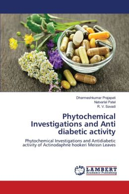 Phytochemical Investigations and Anti Diabetic Activity