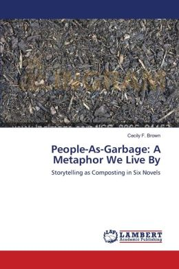 People-As-Garbage: A Metaphor We Live By