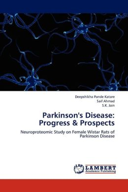 Parkinson's Disease: Progress & Prospects