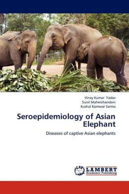 Seroepidemiology of Asian Elephant
