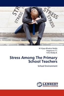 Stress Among the Primary School Teachers