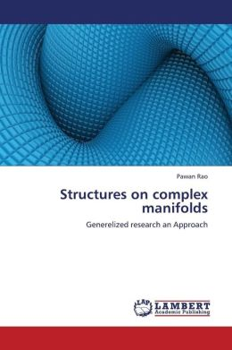 Structures on Complex Manifolds