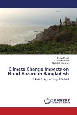 Climate Change Impacts on Flood Hazard in Bangladesh
