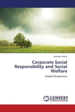 Corporate Social Responsibility and Social Welfare