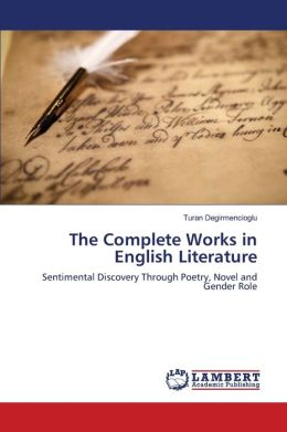The Complete Works in English Literature