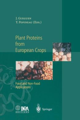 Plant Proteins from European Crops: Food and Non-Food Applications