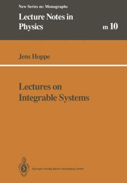 Lectures on Integrable Systems