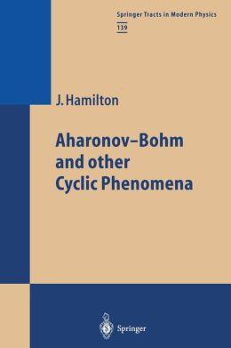 Aharonov-Bohm and other Cyclic Phenomena