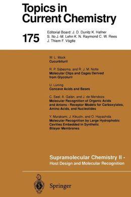 Supramolecular Chemistry II -- Host Design and Molecular Recognition