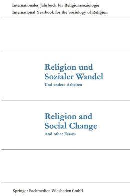 Religion und Sozialer Wandel Und andere Arbeiten / Religion and Social Change And other Essays