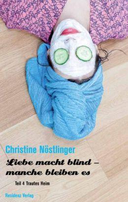 Trautes Heim: Liebe macht blind Teil 4