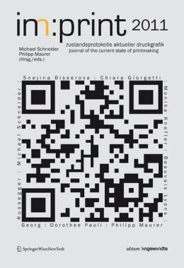 im:print 2011: journal for the state of current printmaking