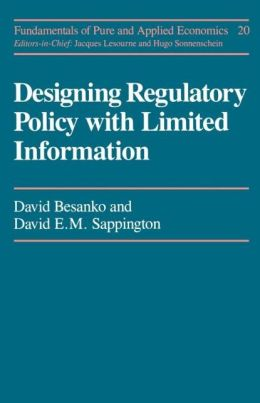 DESIGNING REGULATORY POLCY