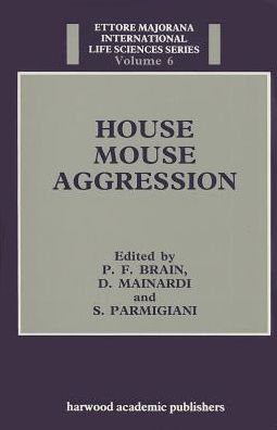 House Mouse Aggression: A Model for Understanding the Evolution of Social Behaviour