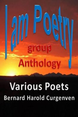 I am Poetry: Anthology of Poetry