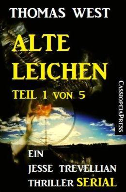 Alte Leichen, Teil 1 von 5 (Serial): Ein Jesse Trevellian Thriller