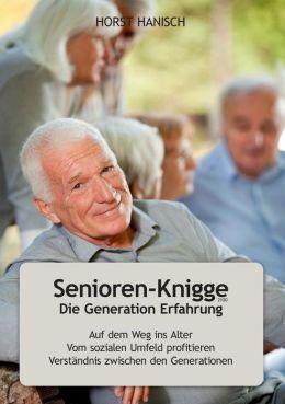 Senioren-Knigge 2100 - Die Generation Erfahrung