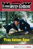 Book Cover Image. Title: Jerry Cotton - Folge 2999:  Trau keiner Spur, Author: Jerry Cotton