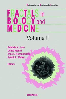 Fractals in Biology and Medicine: Volume II