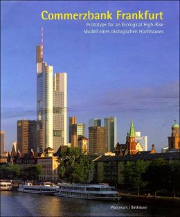 Commerzbank Frankfurt: Prototype for an Ecological High-Rise