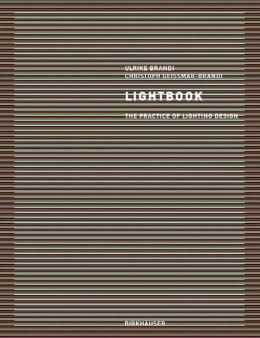 Lightbook: The Practice of Lighting Design