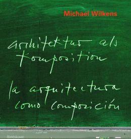Architektur ALS Komposition (Arquitectura Como Composicion)
