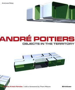 André Poitiers: Objects in the Territory