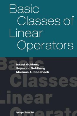 Basic Classes of Linear Operators