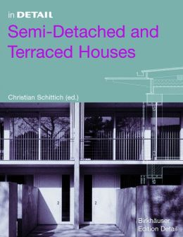 In Detail: Semi-Detached and Terraced Houses