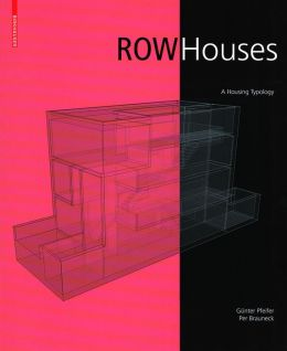 Row Houses: A Perspective Housing Typology