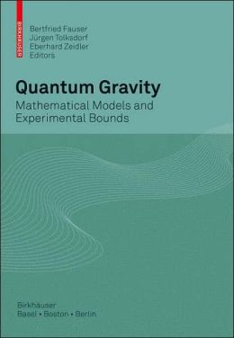 Quantum Gravity: Mathematical Models and Experimental Bounds