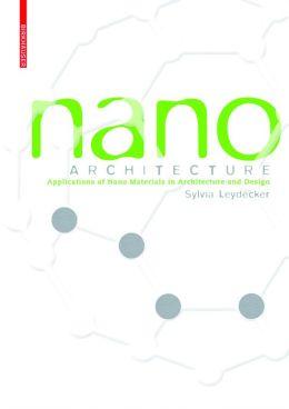 Nano Materials: In Architecture, Interior Architecture and Design