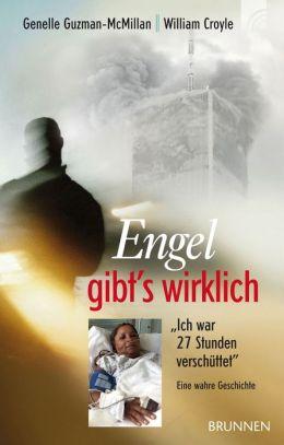 Engel gibt's wirklich: Eine wahre Geschichte