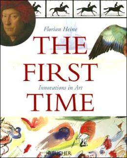 The First Time: Innovations in Art
