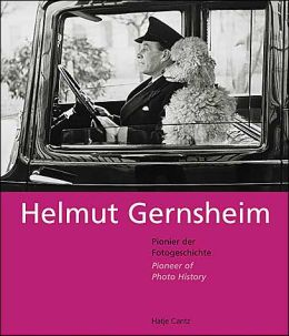 Helmut Gernsheim: Pioneer of Photo History
