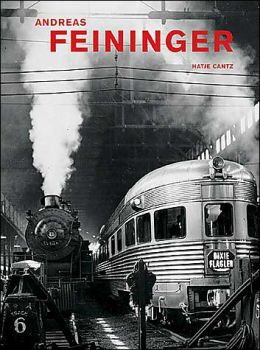 Andreas Feininger: Thats Photography