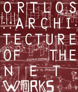 Ortlos: Architecture of the Networks