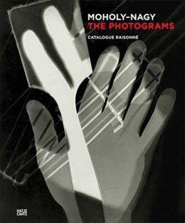 Laszlo Moholy-Nagy: The Photograms
