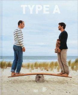 Adam Ames & Andrew Bordwin: Type A