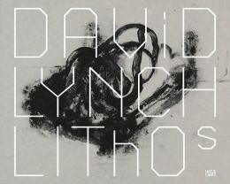 David Lynch: Lithos