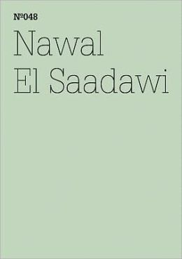 Nawal El Saadawi: The Day Mubarak was Tried: 100 Notes, 100 Thoughts: Documenta Series 048