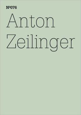 Anton Zeilinger: 100 Notes, 100 Thoughts: Documenta Series 076