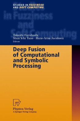 Deep Fusion of Computational and Symbolic Processing
