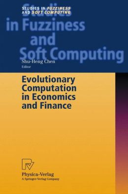Evolutionary Computation in Economics and Finance
